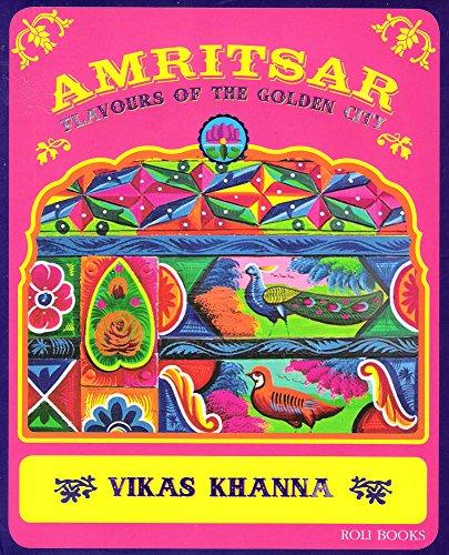 9788174369833: Roli Books Amritsar Flavours Of Golden City