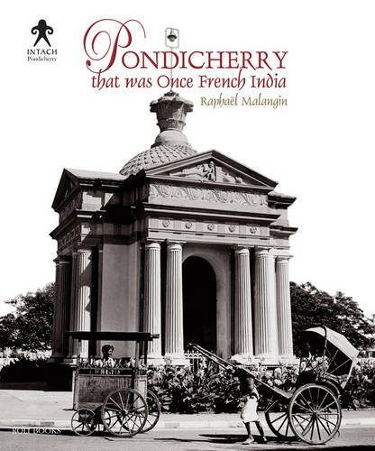 9788174369864: Pondicherry: That Was Once French India