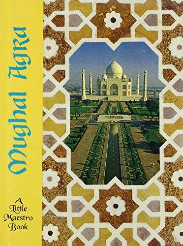 Mughal Agra: Lustre Press