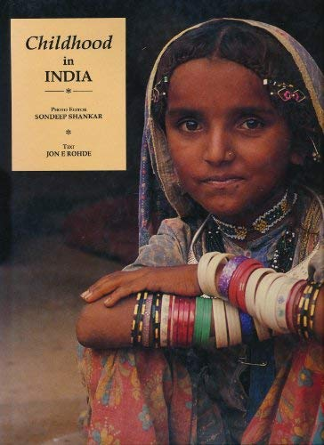 Childhood in India: Rohde, Jon E.