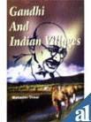 9788174451811: Gandhi and Indian Villages
