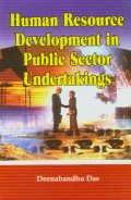 Human Resource Development in Public Sector Undertakings: Deenabandhu Das