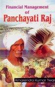 Financial Management of Panchayati Raj: Amarendra Kumar Tiwari