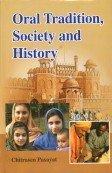 Oral Tradition Society and History: Chitrasen Pasayat