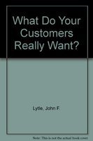 9788174460004: What Do Your Customers Really Want?