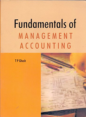 Fundamentals Of Management Account, First Edition: T P Ghosh