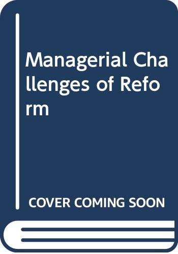 Managerial Challenges of Reform (Paperback): K.S. Ramachandran