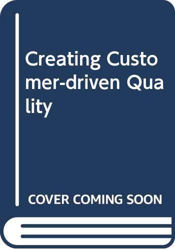 Creating Customer-driven Quality (Paperback): Akhilesh N. Singh