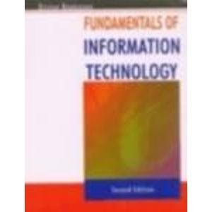 fundamental information technology Acrobatiq smart author content for information technology fundamentals is an ideal introduction to key it concepts such as hardware, software, databases, and networks the courseware also reviews different career streams of it professionals, key skill sets, and ethics in the world of business the courseware supports.