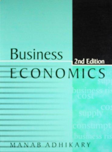 Business Economics (Second Edition): M Adhikary