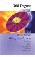 360 Degree Feedback And Performance Management System, Vol. II: T V Rao, Raju Rao, Gopal Mahapatra ...
