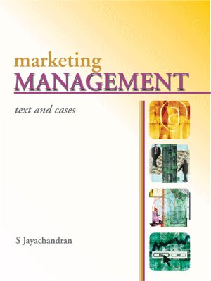 Marketing Management: Text and Cases: S Jayachandran