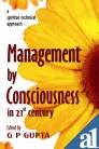 9788174463807: Management by Consciousness in 21st Century: A Spiritual Technical Approach