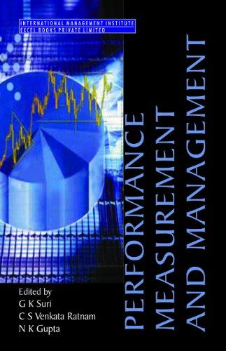 Performance Measurement and Management: G K Suri, C S Venkata, N K Gupta (Eds)