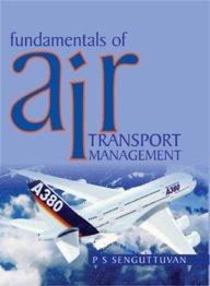 9788174464590: Fundamentals of Air Transport Management