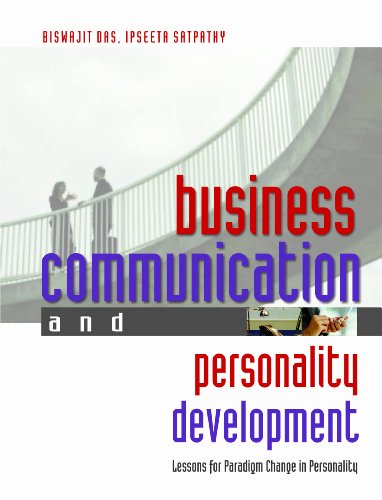 Business Communication and Personality Development: Lessons for Paradigm Change in Personality: ...