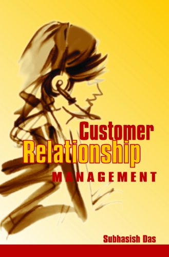 Customer Relationship Management: Subhashis Das