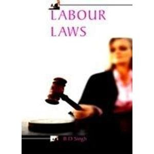 Labour Laws for Managers: B D Singh