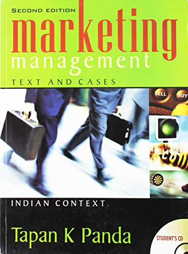 Marketing Management: Text and Cases Indian Context: Tapan K. Panda