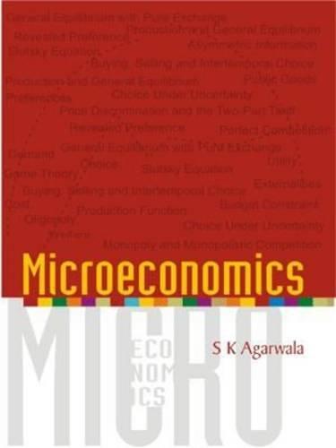Microeconomics: S K Agarwala