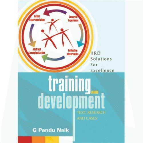 Training and Development: Naik G Pandu