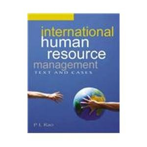 International Human Resource Management: Text and Cases: P L Rao (Author) & Prof Pritam Singh (Frwd...