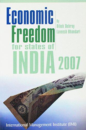 Economic Freedom for States of India 2007: Bibek Debroy,Laveesh Bhandari