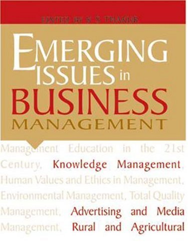 Emerging Issues in Business Management: K S Thakur (Ed)
