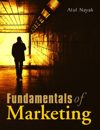 Fundamentals of Marketing: Atul Nayak