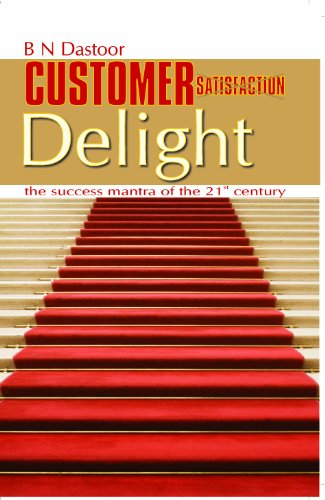 9788174466334: Customer Satisfaction Delight: The Success Mantra of the 21st Century