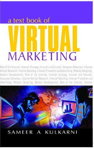 A Text Book of Virtual Marketing: Kulkarni Sameer A