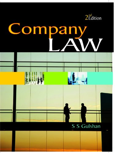 Company Law (Second Edition): S.S. Gulshan
