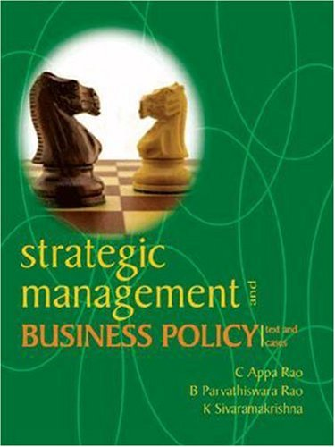 Strategic Management And Business Policy Text And Cases By B