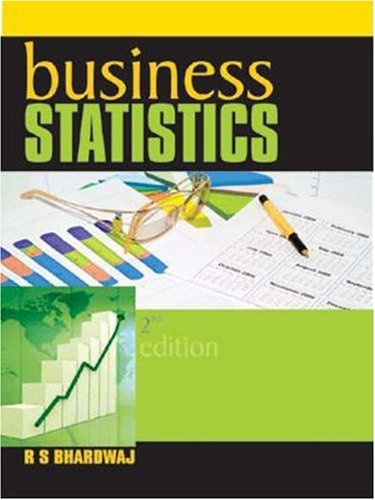 Business Statistics (Second Edition): R S Bhardwaj
