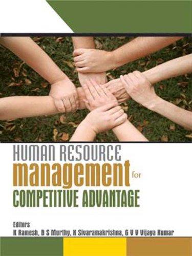 Human Resource Management for Competitive Advantage: K Ramesh, B S Murthy, K Sivaramakrishna, G V V...