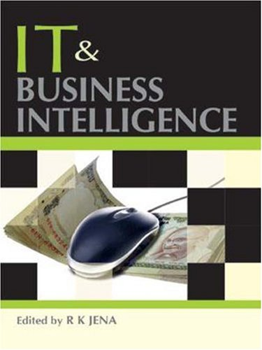 IT and Business Intelligence: R.K. Jena (Ed.)