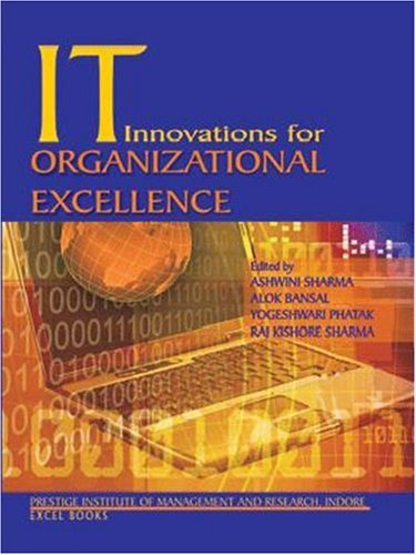 IT Innovations for Organizational Excellence: Edited by Ashwini