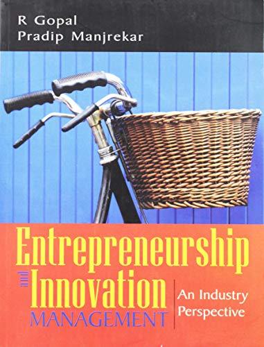 Entrepreneurship and Innovation Management: R Gopal/ Pradip Manjrekar