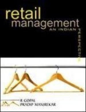 Retail Management: An Indian Perspective: Pradip Manjrekar,R Gopal