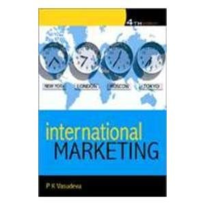 International Marketing (Fourth Edition): P K Vasudeva