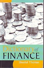 Dictionary of Finance: Sheetal Thomas