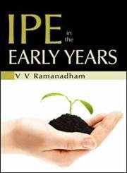IPE in the Early Years: V V Ramanadham