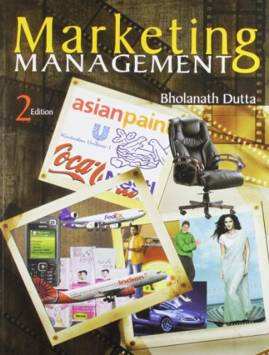 Marketing Management (Second Edition): Bholanath Dutta