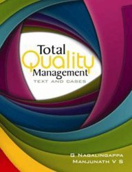 Total Quality Management: text and Cases: G Nagalingappa,Manjunath V