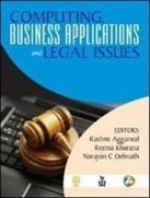 Computing, Business Applications and Legal Issues: Rashmi Aggarwal, Reema Khurana, Narayan C ...