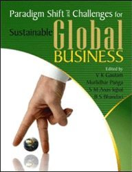 Paradigm Shift and Challenges for Sustainable Global: V K Gautam,