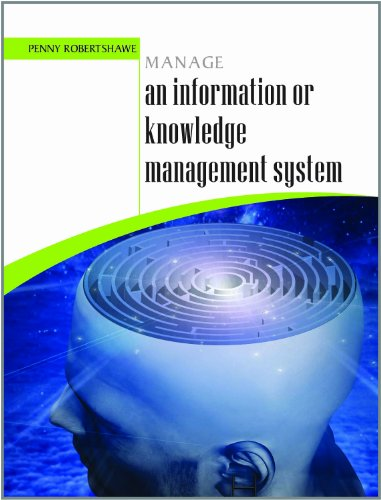 Manage an Information or Knowledge Management System: Penny Robertshawe