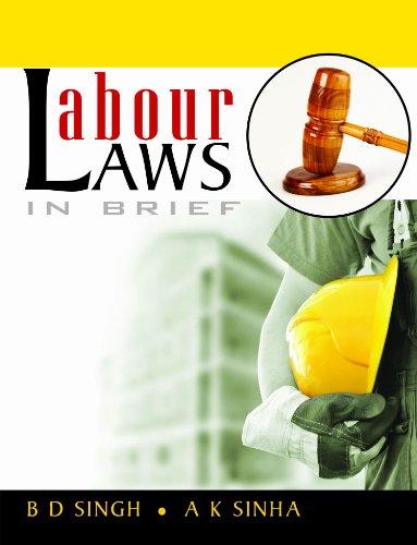 Labour Laws in Brief: A K Sinha,B D Singh