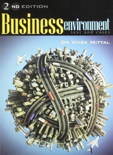 Business Environment (Second Edition): Dr Vivek Mittal