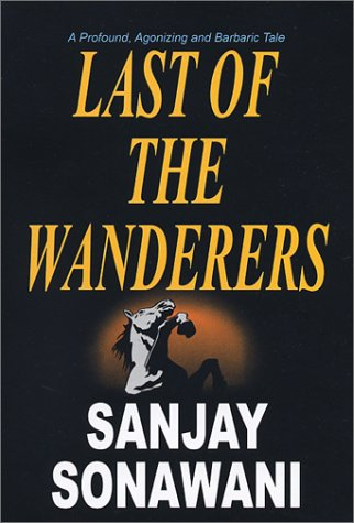 Last of the Wanderers: Sonawani, Sanjay